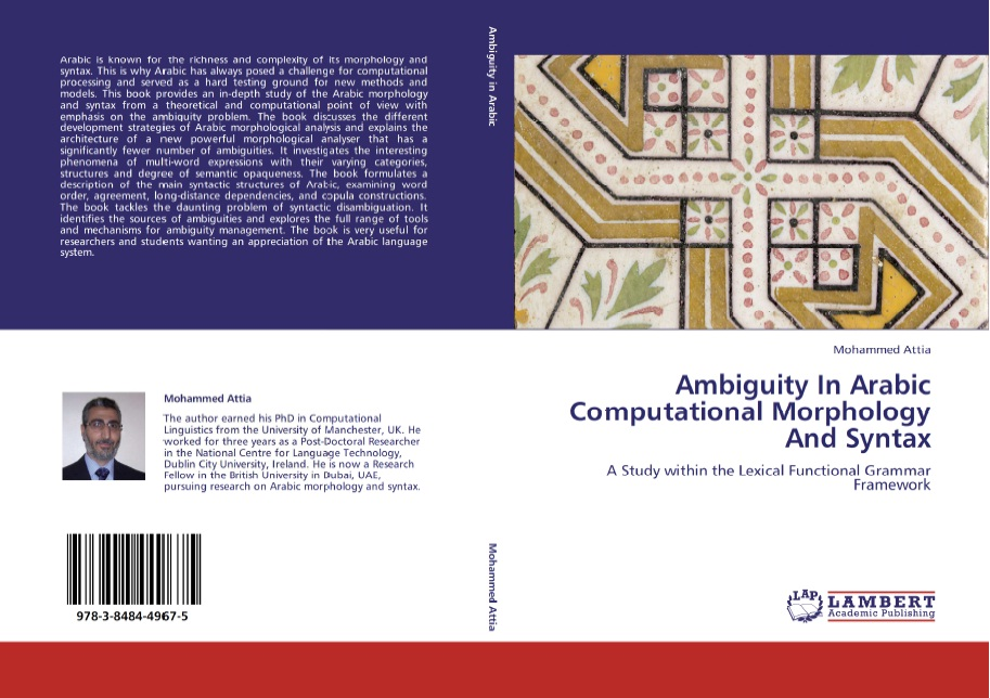Ambiguity in Arabic Computational Morphology and Syntax